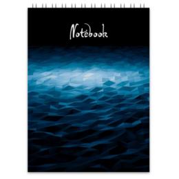 """Блокнот """"Нереальное море"""" - море, абстракция, волны, необычное море, геометрические волны"""