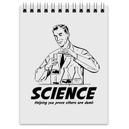 """Блокнот """"Наука"""" - geek, science, наука, ученый, научный"""