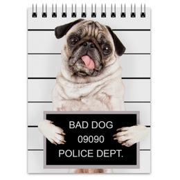 """Блокнот """"Pugs """" - pug, мопс, pugs, bad dog"""