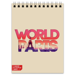"Блокнот """"DIFFERENT WORLD"": Paris"" - world, мир, города, paris, париж"