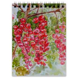 """Блокнот """"Красная смородина """" - рисунок, природа, смородина, красная смородина"""