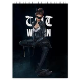"Блокнот ""Женщина-кошка"" - комиксы, batman, бэтмен, catwoman, dc comics"