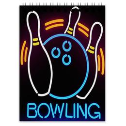 """Блокнот """"{ BOWLING }"""" - спорт, боулинг"""