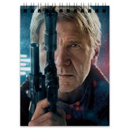 """Блокнот """"Звездные войны - Хан Соло"""" - кино, фантастика, star wars, звездные войны, дарт вейдер"""