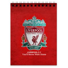 """Блокнот """"Liverpool"""" - футбол, ливерпуль, liverpool, футбольный клуб"""