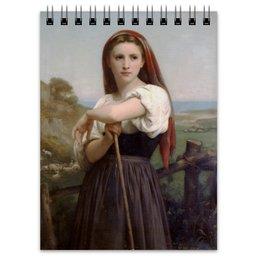 "Блокнот ""Юная пастушка (картина Вильяма Бугро)"" - картина, академизм, живопись, бугро, крестьянка"