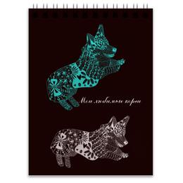 """Блокнот """"Мои любимые коржи"""" - зима, собака, новыйгод, зенарт, корги"""