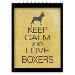 """Блокнот """"boxer"""" - боксёр, keep calm, boxer"""