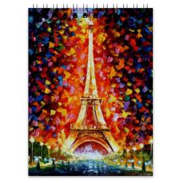 """Блокнот """"Париж...Париж..."""" - париж, paris, эйфелева башня"""