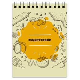 """Блокнот """"Рецептурник"""" - кулинария, повар, кухня, овощи, продукты питания"""