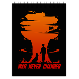 "Блокнот ""Fallout. War never changes"" - игры, fallout, геймерские, war never changes"