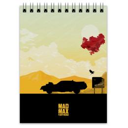 "Блокнот ""Безумный Макс"" - дорога ярости, mad max, том харди, шарлиз терон, безумный макс"
