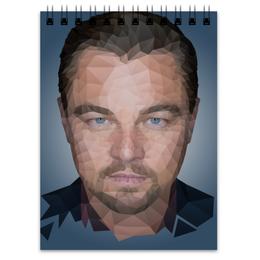 "Блокнот ""Leonardo DiCaprio"" - леонардо, лео, дикаприо, полигон"