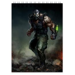 "Блокнот ""Бейн "" - комиксы, batman, бэтмен, bane, dc comics"