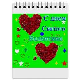 """Блокнот """"С днем святого Валентина. Любовь, сердца"""" - любовь, подарок, сердечки, святой валентин"""