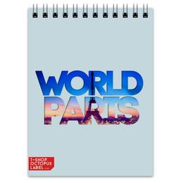 "Блокнот """"DIFFERENT WORLD"": Paris"" - мир, города, world, париж, paris"