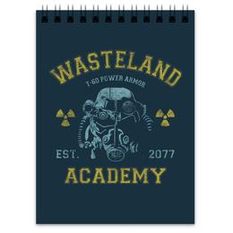 "Блокнот ""Fallout. Wasteland Academy"" - игры, fallout, геймерские, wasteland academy, t-60"