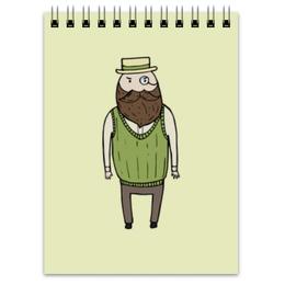 "Блокнот ""Джентльмен с моноклем"" - шляпа, борода, усы, джентльмен, монокль"