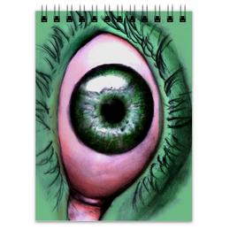"""Блокнот """"Глазище"""" - глаз, eye, зеленый глаз, green eye"""