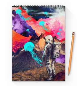 "Блокнот на пружине А4 ""Фантастический ландшафт"" - арт, space, абстракция, космонавт, пространство"