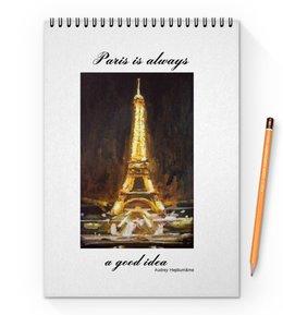 "Блокнот на пружине А4 ""Париж"" - шоколад, париж, одри хепберн, paris, эйфелева башня"
