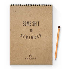 "Блокнот на пружине А4 ""Some shit to remember by Brainy"" - brainy, brainystore, some, shit, remember"