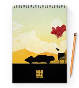 "Блокнот на пружине А4 ""Безумный Макс"" - дорога ярости, mad max, том харди, шарлиз терон, безумный макс"