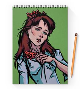 """Блокнот на пружине А4 """"Девушка с рябиной"""" - арт, девушка, осень, нежность, рябина"""