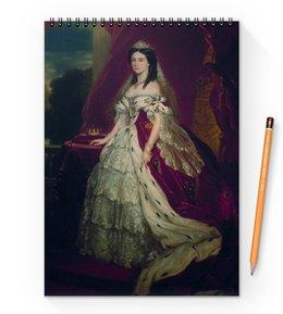 """Блокнот на пружине А4 """"Портрет германской императрицы Августы"""" - картина, портрет, живопись, винтерхальтер, пруссия"""