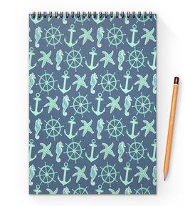 """Блокнот на пружине А4 """"океан"""" - звезда, море, якорь, океан, штурвал"""