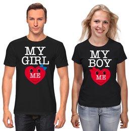 """Футболки парные """"My girl love Me.  My boy love Me. """" - любовь, 14 февраля, семья, парные, пары"""
