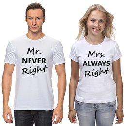 """Футболки парные """"Mrs. always right & Mr. never right"""" - 14 февраля, семья, парные, влюбленные, годовщина"""