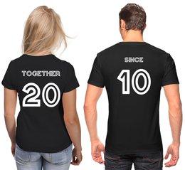 """Футболки парные """"Together Since 20... """" - любовь, день святого валентина, для пары"""