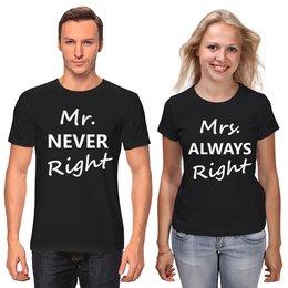 """Футболки парные """"Mrs. always right & Mr. never right Black"""" - 14 февраля, семья, парные, влюбленные, годовщина"""