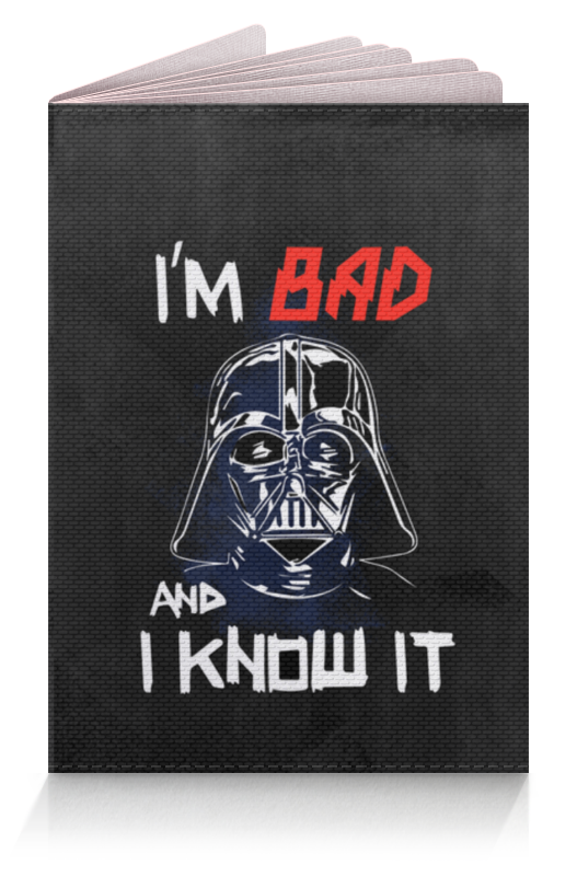 Обложка для паспорта Printio I'm bad and i know it (starwars)