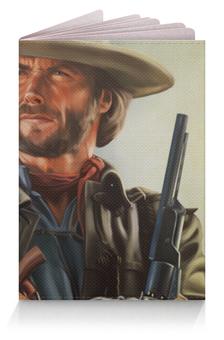 """Обложка для паспорта """"Клинт Иствуд"""" - клинт иствуд"""