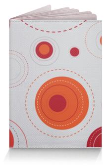 """Обложка для паспорта """"Круглые абстракции"""" - узор, рисунок, абстракция, круги, круглый"""