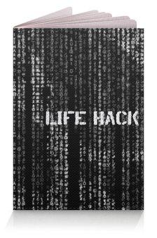 """Обложка для паспорта """"Череп Life Hack"""" - skull, череп, фразы, матрица, hacker"""