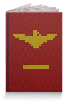 "Обложка для паспорта ""Papers, Please"" - papers please, документы пожалуйста"