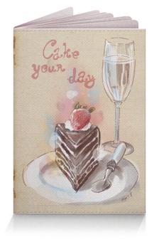 """Обложка для паспорта """"Cake your day"""" - клубника, шампанское, пирог, тортик, чизкейк"""