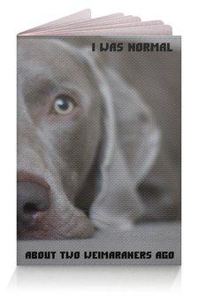 """Обложка для паспорта """"обложка для паспорта"""" - собака, веймаранер, веймарскаялегавая"""