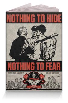 """Обложка для паспорта """"Nothing to hide"""" - big brother, 1984, оруэлл"""