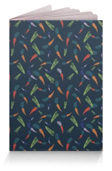 """Обложка для паспорта """"Веган """" - цветы, морковь, аспарагус, веганский, вегетарианский"""