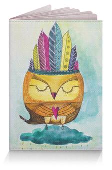 "Обложка для паспорта ""Сова-Индеец-шаман"" - сова, акварель, индеец, совенок, сова-индеец"