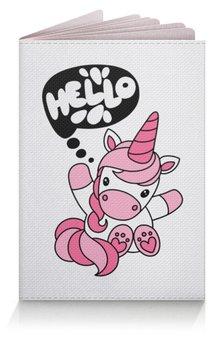 """Обложка для паспорта """"Unicorn"""" - розовый, единорог, привет, надпись, hello"""
