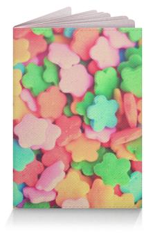"""Обложка для паспорта """"Конфетки"""" - сладости, вкусно, candy"""