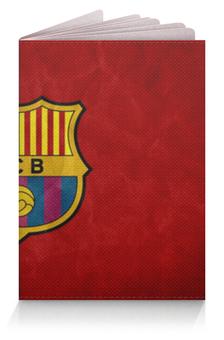 """Обложка для паспорта """"Барселона (Барса)"""" - барселона"""
