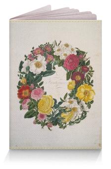 """Обложка для паспорта """"Винтажные цветы"""" - цветы, 14 февраля, 8 марта, винтаж, для любомой"""
