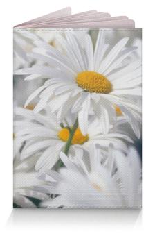 """Обложка для паспорта """"Ромашки"""" - цветы, цветок, белый, ромашка, желтый"""