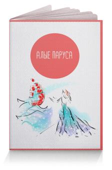 """Обложка для паспорта """"Алые паруса"""" - питер, девушке, подарок, сувенир, петербург"""